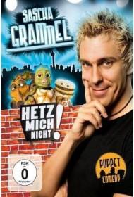 Sascha Grammel: Hetz mich nicht! (DVD)