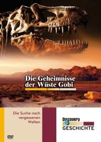 Discovery Geschichte: Geheimnisse der Wüste Gobi