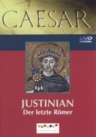 Caesar: Justinian - Der letzte Römer