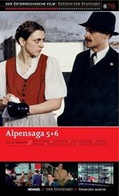 Alpensaga Teil 5-6