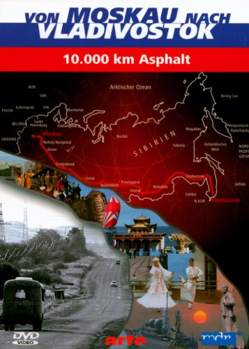 Von Moskau nach Vladivostok - 10.000 km Asphalt -- via Amazon Partnerprogramm