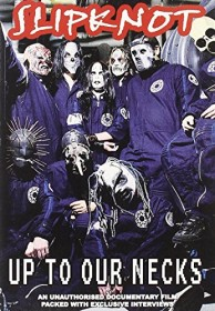 Slipknot - Up to our Necks
