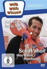 Willi wills wissen: Schiff Ahoi!... Hier spricht der Hafen!