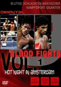 Blood Fight Vol. 1 - Hot Night in Amsterdam