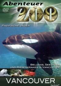 Abenteuer Zoo - Vancouver