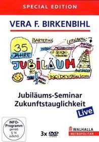 Vera F. Birkenbihl: 35 Jahre