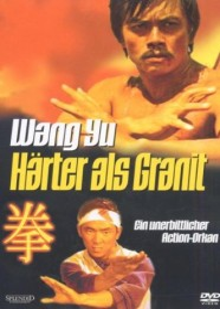 Wang Yu - Härter als Granit