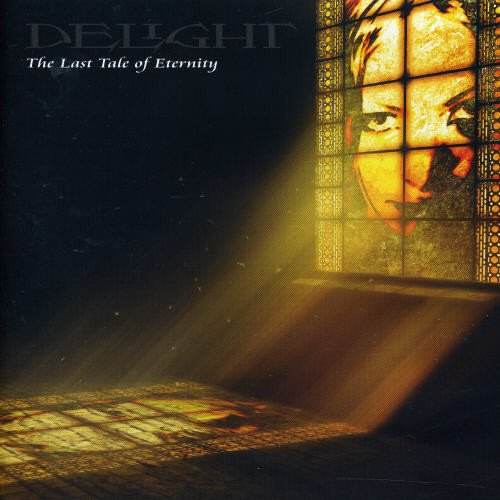 Delight - The Last Tale of Eternity -- via Amazon Partnerprogramm