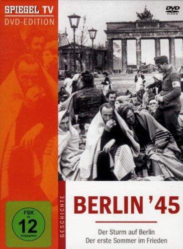 Spiegel TV: Berlin '45 - Der Sturm auf Berlin & Der erste Sommer in Frieden -- via Amazon Partnerprogramm