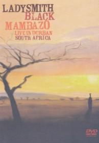Ladysmith Black Mambazo - Live in Durban