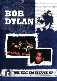 Bob Dylan - Music in Review