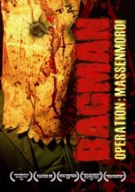 Bagman - Operation Massenmord