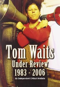 Tom Waits - Under Review 1983-2006 (DVD)