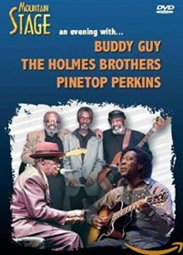 Buddy Guy/The Holmes Brothers/Pinetop Perkins - Mountain Stage (DVD)