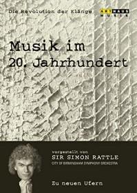 Musik im 20. Jahrhundert - Die Revolution der Klänge Vol. 7: Zu neuen Ufern