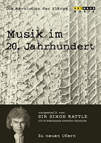 Musik im 20. Jahrhundert - Die Revolution der Klänge Vol. 7: Zu neuen Ufern -- via Amazon Partnerprogramm