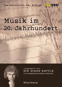 Musik im 20. Jahrhundert - Die Revolution der Klänge Vol. 2: Rhythmus (DVD)