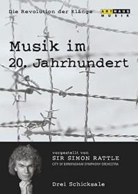 Musik im 20. Jahrhundert - Die Revolution der Klänge Vol. 4: Drei Schicksale (DVD)
