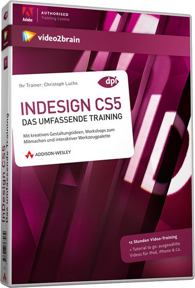video2brain: InDesign CS5: the comprehensive training (German) (PC/MAC)
