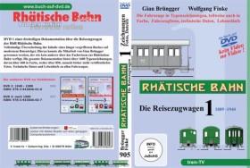 UAP Video Rhätische Bahn - Die Reisezugwagen, Teil 1 1889 - 1940 (deutsch) (PC)