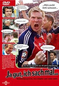 Fußball: Ja gut, ich sach mal - Bundesligasprüche