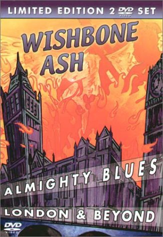 Wishbone Ash - Almighty Blues 2003/Live in Bristol '89 -- via Amazon Partnerprogramm