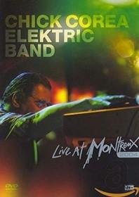 Chick Corea Elektric Band - Live at Montreux 2004 (DVD)