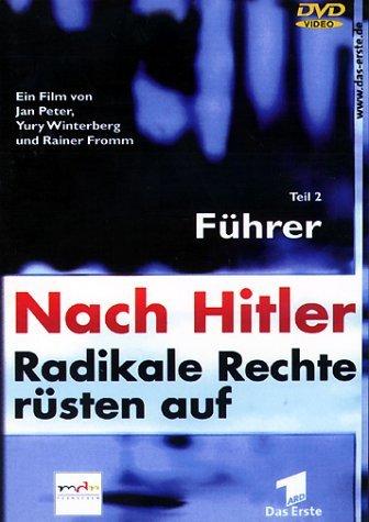 Nach Hitler - Radikale Rechte rüsten auf Vol. 2: Führer -- via Amazon Partnerprogramm