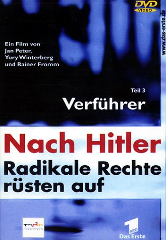 Nach Hitler - Radikale Rechte rüsten auf Vol. 3: Verführer -- via Amazon Partnerprogramm
