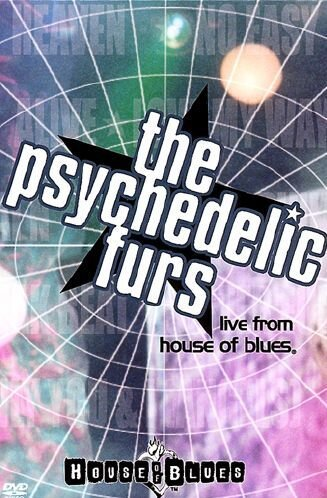 The Psychedelic Furs - Live From The House Of Blues -- via Amazon Partnerprogramm