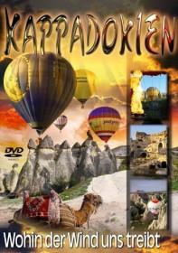 Kappadokien - Wohin der Wind uns treibt (DVD)