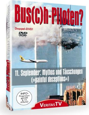 Bus(c)h-Piloten - 11. September Mythen und Täuschungen -- via Amazon Partnerprogramm