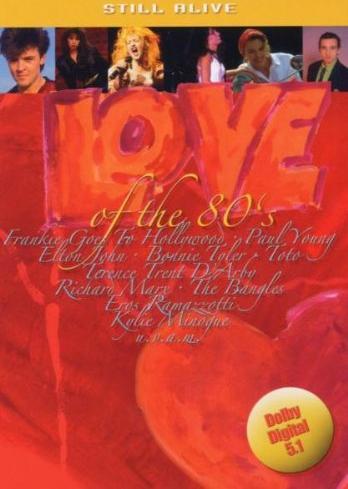 Still Alive - Love of The 80's -- via Amazon Partnerprogramm