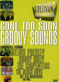 The Ed Sullivan Show: Gone Too Soon/Groovy Sounds (DVD)