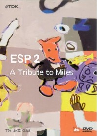 ESP2 - A Tribute to Miles (DVD)