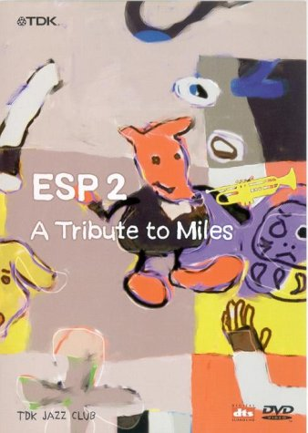 ESP2 - A Tribute to Miles -- via Amazon Partnerprogramm