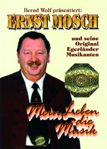 Ernst Mosch und seine Original Egerländer Musikanten - Mein Leben die Musik -- via Amazon Partnerprogramm