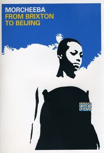 Morcheeba - Brixton to Beijing -- via Amazon Partnerprogramm