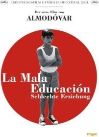 La mala educacion - Schlechte Erziehung (DVD)