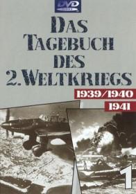 Das Tagebuch des 2. Weltkriegs Vol. 1: 1939-1941