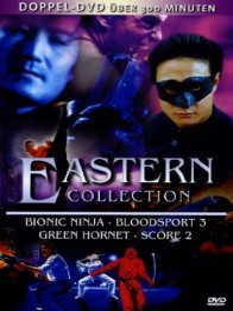 Eastern Collection (Bionic Ninja/Bloodsport 3/...)