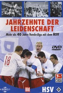 Fußball: HSV - Jahrzehnte der Leidenschaft