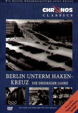Berlin unterm Hakenkreuz - Die 30er Jahre -- via Amazon Partnerprogramm