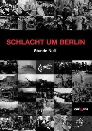 Schlacht um Berlin - Das Jahr 1945 -- via Amazon Partnerprogramm
