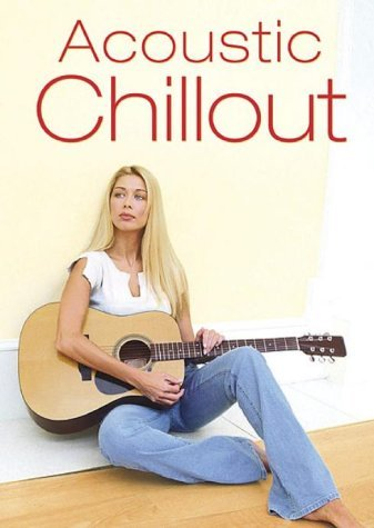 Acoustic Chill Out -- przez Amazon Partnerprogramm