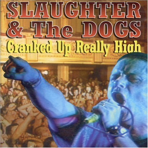 Slaughter and the Dogs - Cranked Up Really High -- via Amazon Partnerprogramm
