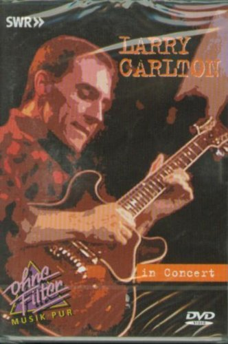 Larry Carlton - In Concert -- via Amazon Partnerprogramm