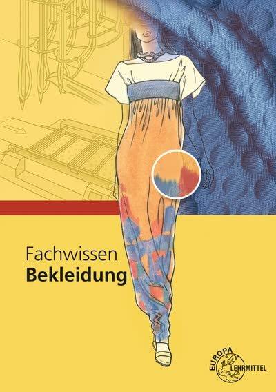 Europa Lehrmittel Fachwissen Bekleidung (deutsch) (PC) -- via Amazon Partnerprogramm