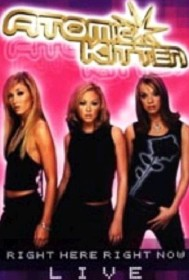 Atomic Kitten - Right Here Right Now