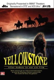 IMAX: Yellowstone - Everything Else Is Just A Movie